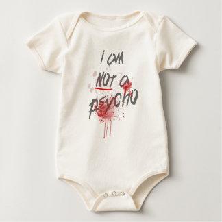 I Am Not A Psycho Slogan Baby Bodysuit