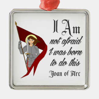 I Am Not Afraid - Joan of Arc Silver-Colored Square Decoration