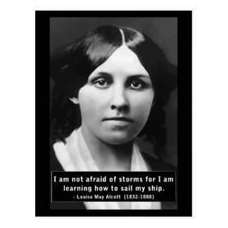 'I am not afraid of storms' quote postcard
