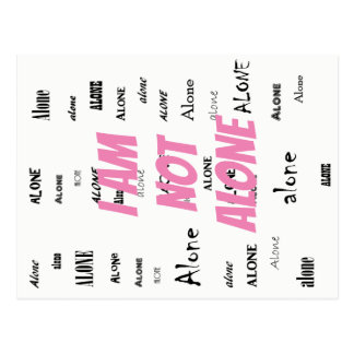 I  Am Not Alone Postcard