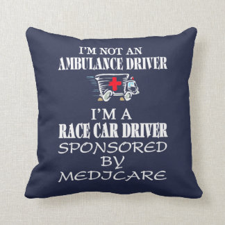 I am not an ambulance driver cushion