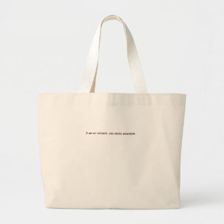 I am not infantile you stinky poopyhead canvas bags