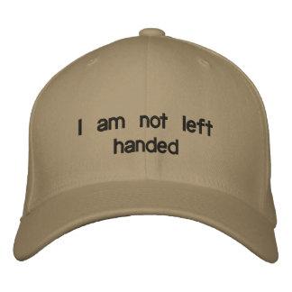 I am not left handed baseball cap