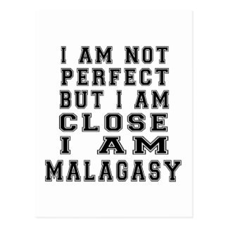 I Am Not Perfect But I Am Close I Am Malagasy Post Card