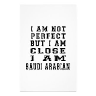 I Am Not Perfect But I Am Close I Am Saudi Arabian Stationery Paper