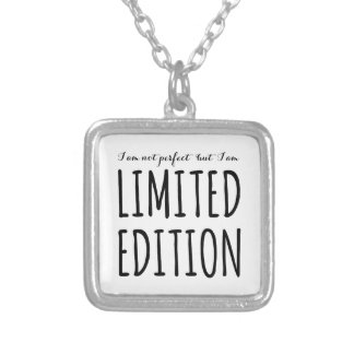 I am not perfect but I am limited edition Square Pendant Necklace