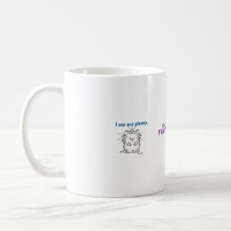 I am not plump, I'm fluffy Basic White Mug