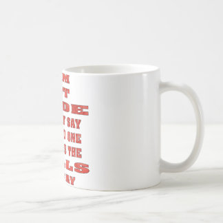 I Am Not Rude I Simply Say What No One Else Has Coffee Mug