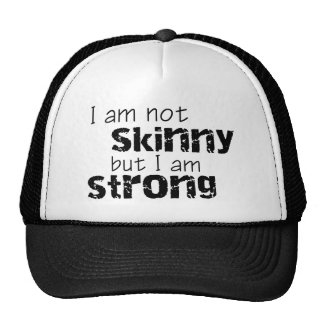 I am not skinny but I am strong Mesh Hats