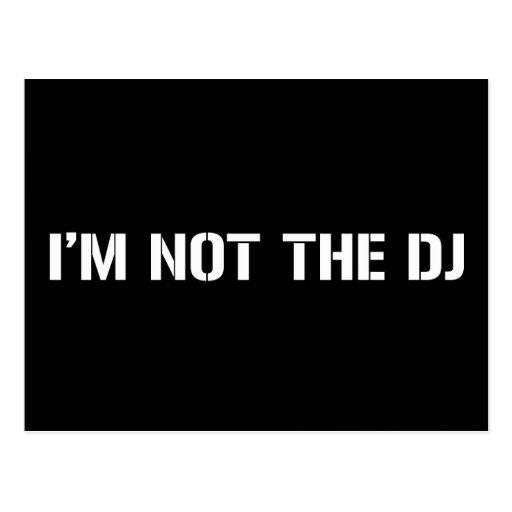 I Am Not The DJ Postcard