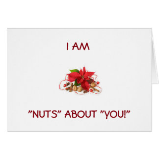 """""""I AM NUTS ABOUT YOU"""" MERRY CHRISTMAS GREETING CARD"""