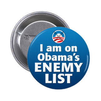 I am on Obama's Enemy List 6 Cm Round Badge