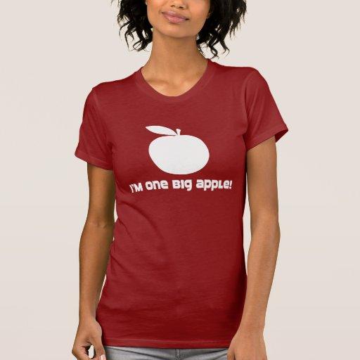 I Am One Big Apple Tshirts