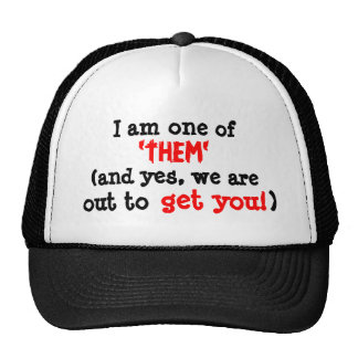 """I am one of """"them"""" cap"""