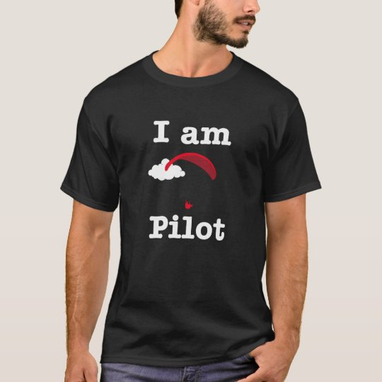 I am Paragliding Pilot T-Shirt