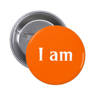 """I am"" Pin"