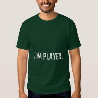 I am player 1 t-shirt