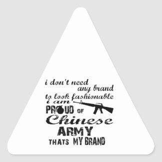 I am proud of Chinese army Triangle Sticker