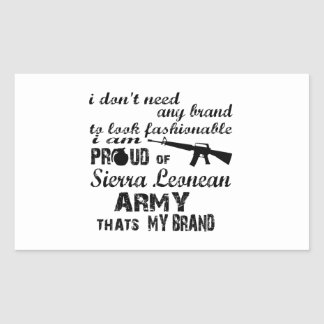 I am proud of Sierra Leonean army Rectangular Sticker