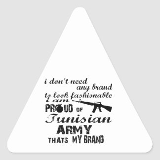 I am proud of Tunisian army Triangle Stickers