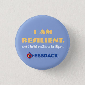 I am resilient. And I build resilience in others. 3 Cm Round Badge