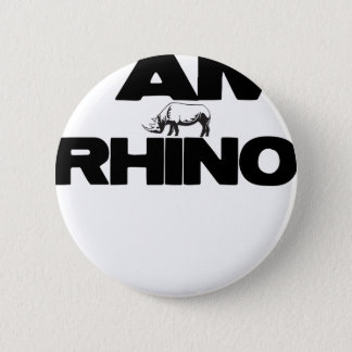 I AM RHINO 6 CM ROUND BADGE