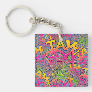 I am sexy and I know it - graffiti Key Ring