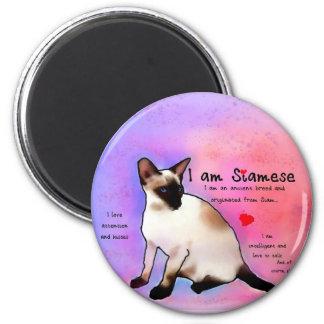 I am Siamese 6 Cm Round Magnet