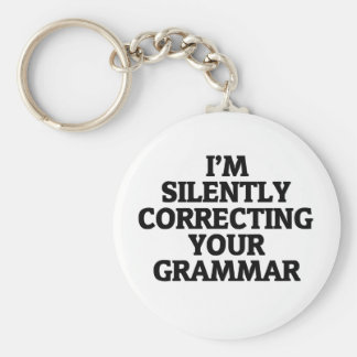 i am silently correcting your grammar basic round button key ring