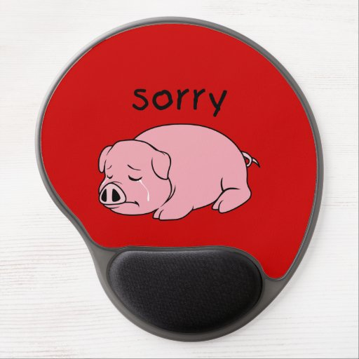 I am Sorry Crying Weeping Pink Pig Card Mug Button Gel Mousepads