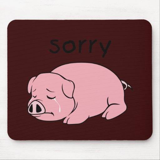 I am Sorry Crying Weeping Pink Pig Card Mug Button Mousepads