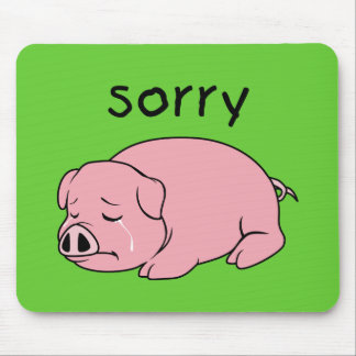 I am Sorry Crying Weeping Pink Pig Card Mug Button Mouse Pad