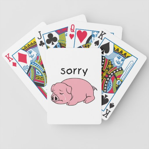 I am Sorry Crying Weeping Pink Pig Card Mug Button Poker Cards