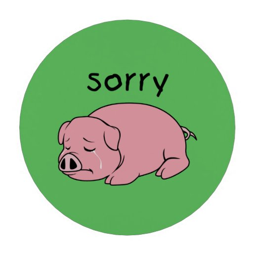 I am Sorry Crying Weeping Pink Pig Card Mug Button Poker Chips