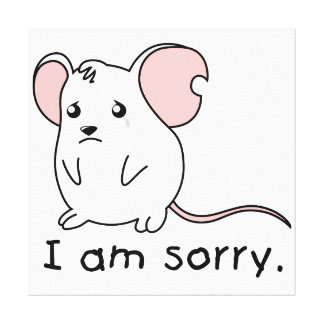 I am Sorry Crying Weeping White Mouse Card Stamp Stretched Canvas Prints