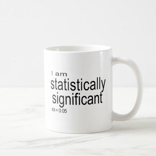 I am statistically significant.jpg coffee mug