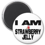 I Am Strawberry Jelly Magnets