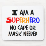 I am superhero mouse pad