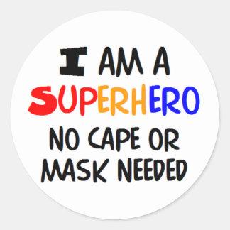 I am superhero round sticker
