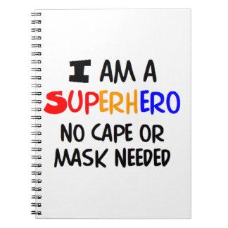 I am superhero spiral note book