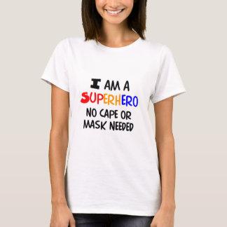 I am superhero T-Shirt