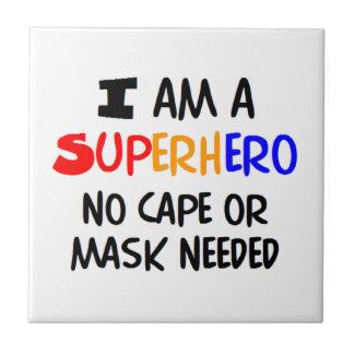 I am superhero tile