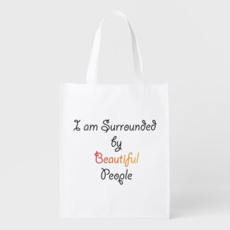 I am Surrounded by Beautiful People Reusable Grocery Bag