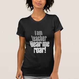 I am teacher. Hear me roar! Grey/Black_tee T-shirt
