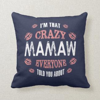 I am That Crazy Mamaw. Cushion