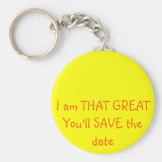 I am that GREAT - funny Key Ring