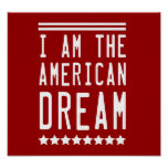I Am The American Dream Poster