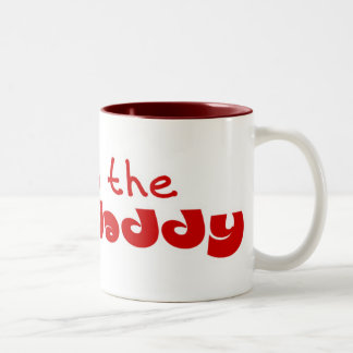 I am the Baby Daddy Coffee Mugs