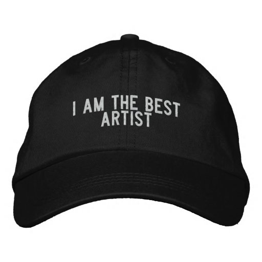 i am the best artist embroidered baseball caps