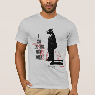 I am the Big Bad Wolf T-Shirt
